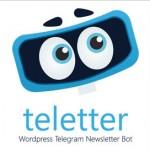 انتشار خبرنامه در تلگرام با Teletter Telegram Newsletter
